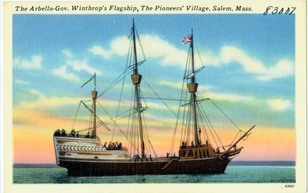 The Arbella-Gov. Winthrop's Flagship, The Pioneers' Village, Salem, Mass.